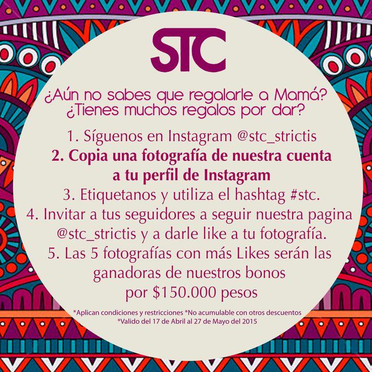 Concurso mes de madres  instagram: @stc_strictis