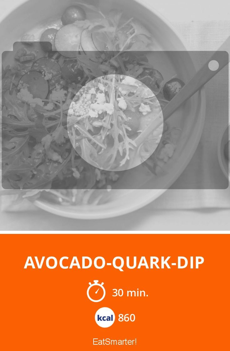 Avocado-Quark-Dip - smarter - Kalorien: 860 Kcal - Zeit: 30 Min. | eatsmarter.de
