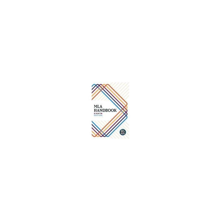 Mla Handbook (Large Print) (Paperback) (Modern Language Association of America (Cor))