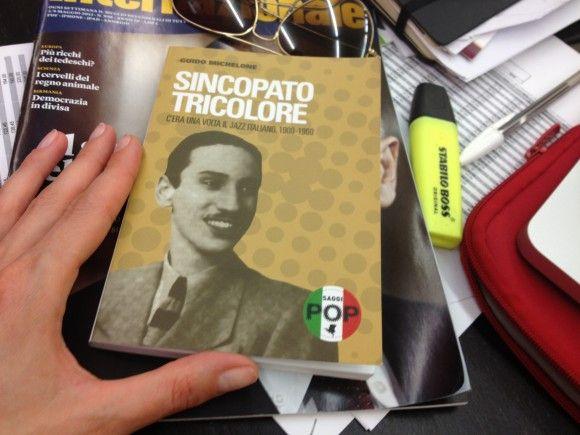 Sincopato tricolore. C'era una volta il jazz italiano, 1900-1960 [Le recensioni de Il Salotto del Caffè]