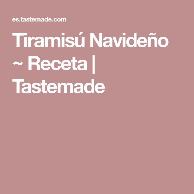 Tiramisú Navideño ~ Receta | Tastemade