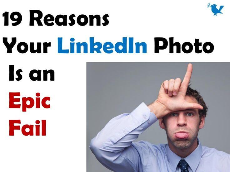 19 Reasons Your LinkedIn Photo Is an Epic Fail