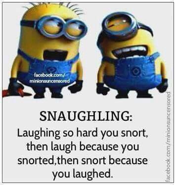 Snaughling...