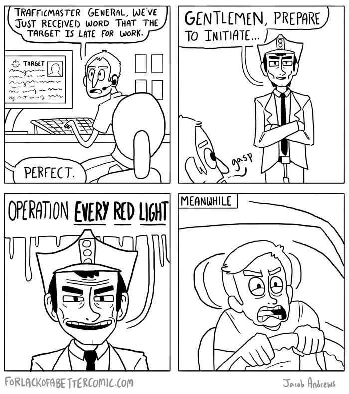 why red lights happenTrav'Lin Lights, Red Lights, Be Real, Funny Stuff, Web Comics, Humor, Funny Girls, Laugh Places, True Stories