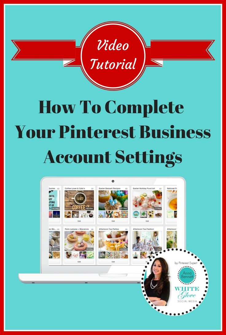 PINTEREST ACCOUNT MANAGEMENT SHARES  --  HOW TO COMPLETE YOUR BUSINESS ACCOUNT SETTINGS