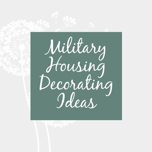 Home decorating help for the white walls of military housing or an 'only here for a couple years' rental.