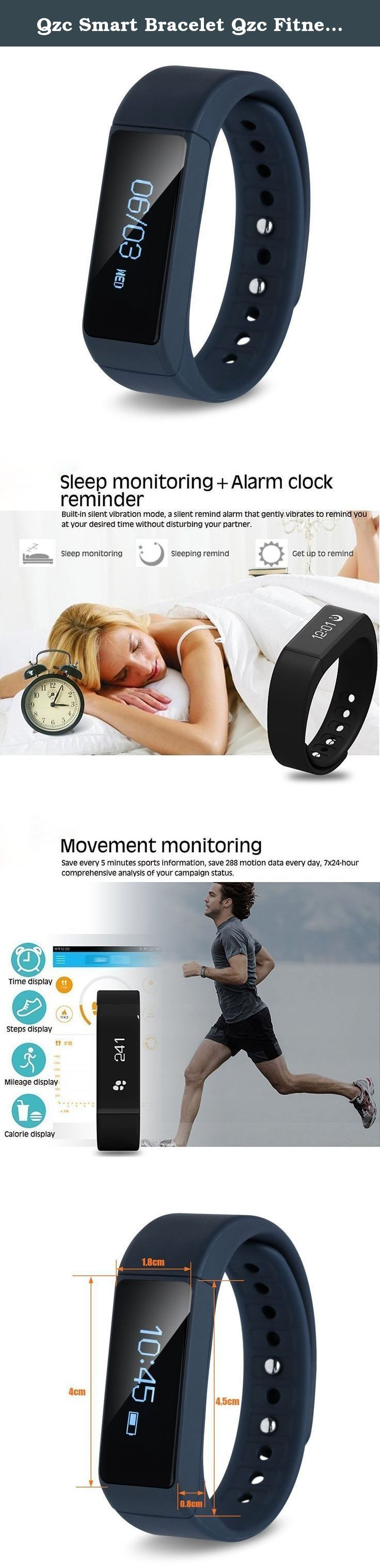 Qzc Smart Bracelet Qzc Fitness Tracker Smart Bluetooth Sports Bracelet Wireless Fitness Pedometer Tracker Activity Tracker with Calories Track Steps Counter Sleep Monitoring for Android and iOS (Blue). Product Features: Call Notification: Show caller ID when receive a call SMS Notification: Show contacts and content of SMS of your smart phone App message notification: Show content of Facebook, Twitter etc Pedometer: Track the steps and distance you walk or run Calories Tracking: Track the...