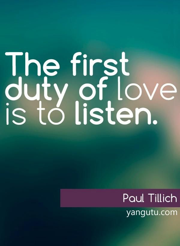 7 best personality stuff images on pinterest personality the first duty of love is to listen paul tillich 3 love sayings fandeluxe Images