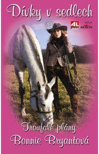 Dívky v sedlech 34 - Troufalé plány #alpress #koně #knihy #románprodívky