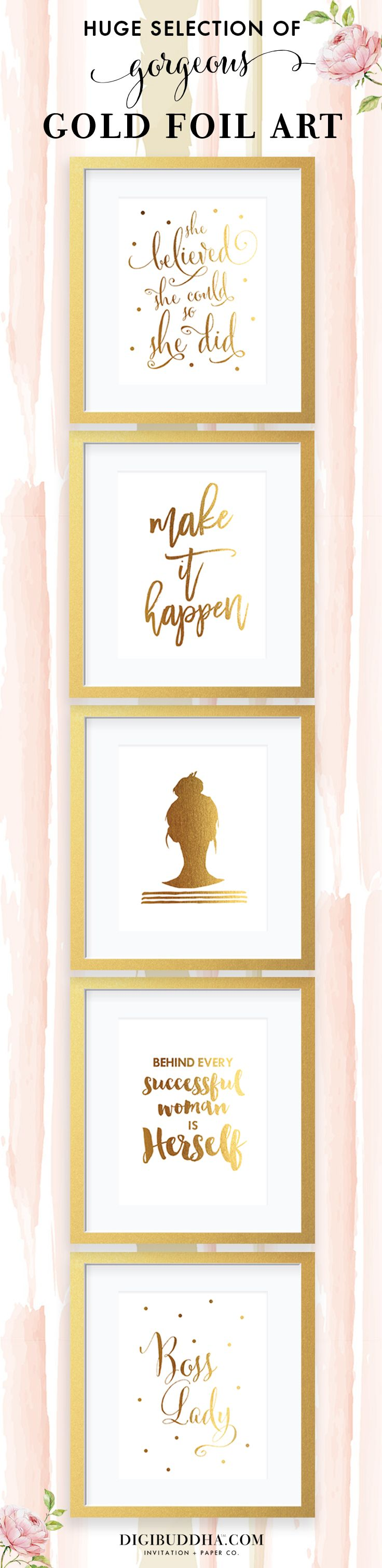 """Chic gold foil art prints in tons of gorgeous designs.  The perfect gift for your favorite girl boss & the perfect office decor to add a hint of gold.  All prints also available in silver foil as well, in either 5x7"""" or 8x10"""".  Check out these and SO many more gold foil posters at digibuddhashop.com.     gold foil nursery art     gold foil office decor     gold foil posters, gold foil decor   """