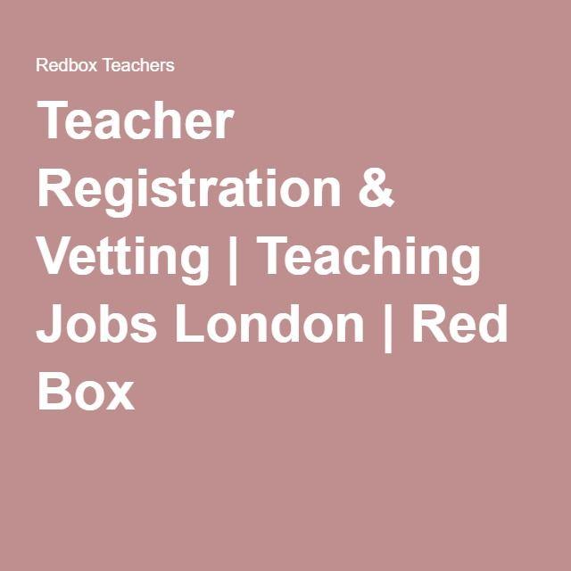 Teacher Registration & Vetting | Teaching Jobs London | Red Box