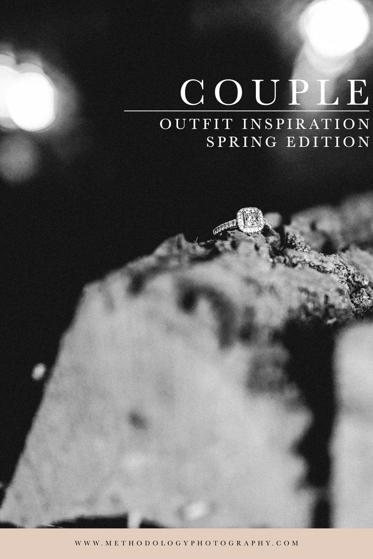 Couple Outfit Inspiration for Couple Sessions & Engagement Outfit Ideas | @methodphotog