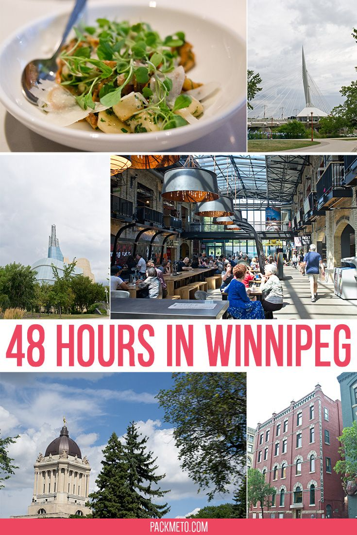 How to spend 48 Hours in Winnipeg - an itinerary full of delicious foods and fascinating historical sites | via @packmeto