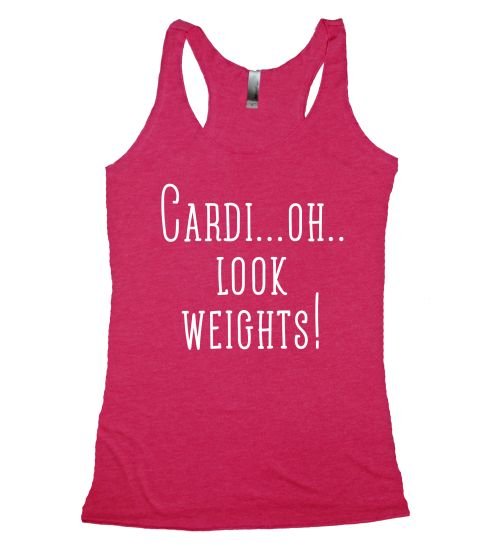 Cardi...oh..Look! Weights!