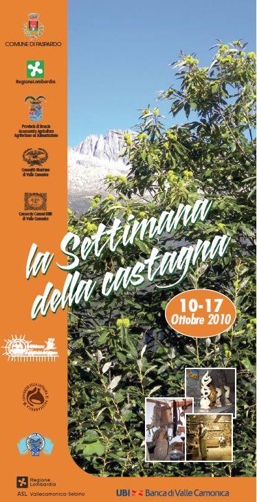 Sagra della castagna a Paspardo  http://www.panesalamina.com/2010/251-sagra-della-castagna-a-paspardo.html