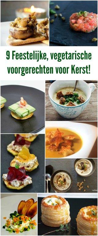 9 Feestelijke & vegetarische voorgerechten voor Kerst!