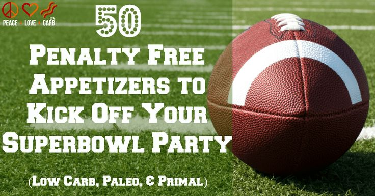 50 Low Carb, Paleo and Primal Superbowl Appetizers