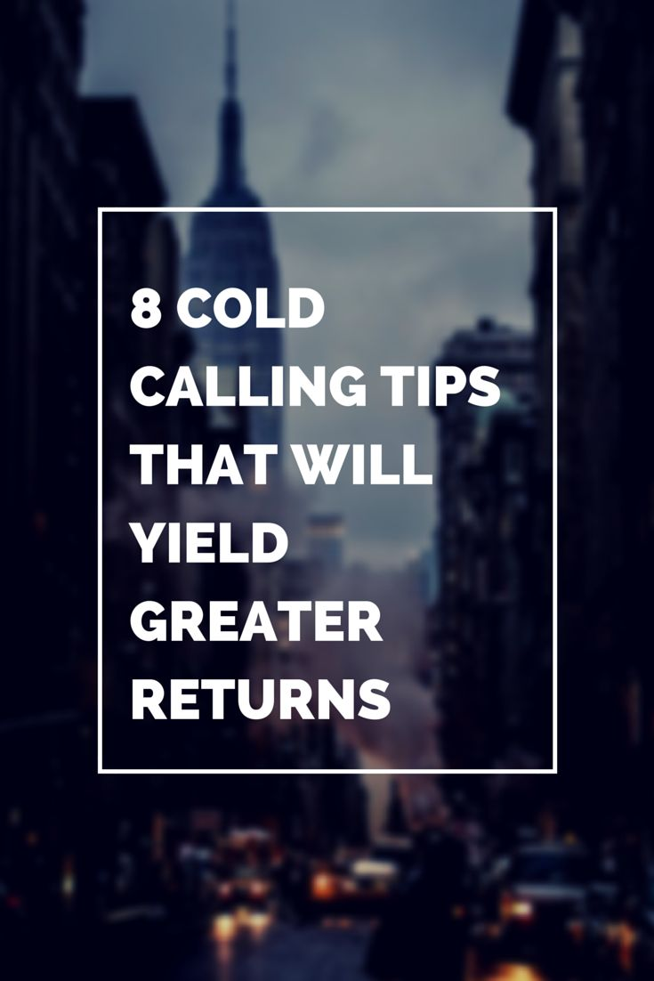 8 Cold Calling Tips That Will Yield Greater Returns - If you're not sure how to cold call, follow my cold calling tips to help you secure more leads and customers!