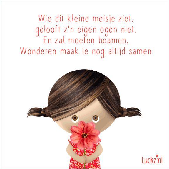 Lief en schattig geboorte gedichtje tekstje wie dit kleine meisje ziet. geboortetekst,geboortegedicht,meisje,bloemetje,geboortekaartje tekst
