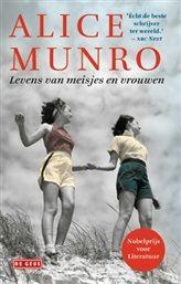 Levens van meisjes en vrouwen - Alice Munro