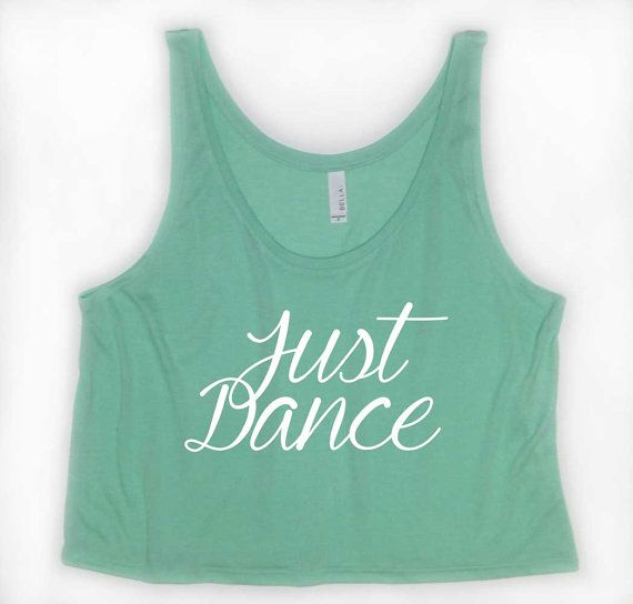 Hey, I found this really awesome Etsy listing at https://www.etsy.com/listing/196046733/just-dance-crop-top-girls-womens-dance