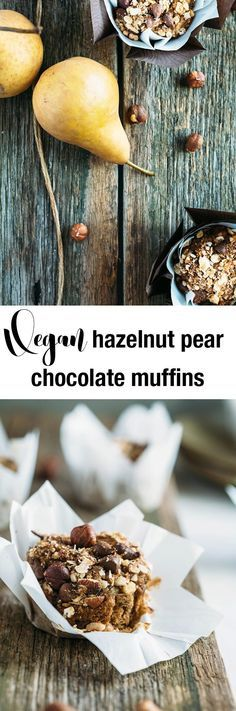 vegan hazelnut pear and chocolate muffins are sweetened with pears ...