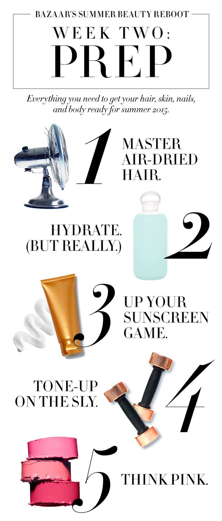 Stage 2 of BAZAAR's summer beauty prep: hydrate, tone up, and think pink.