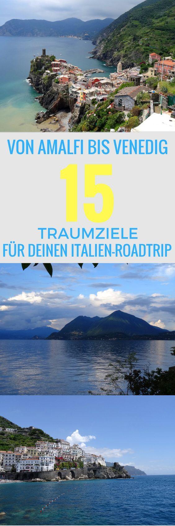 Von Amalfi bis Venedig: 15 Traumziele für deinen Italien-Roadtrip – Stephanie Oellers
