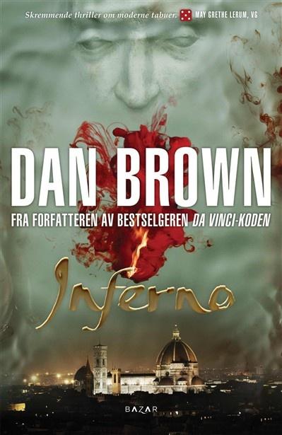 Inferno - spiller på Dante...Finnes nå på Nattbordet både på norsk og engelsk.