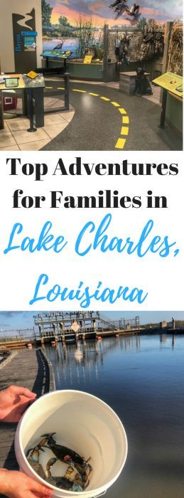 Top Adventures for Family Friendly Fun in Lake Charles - Adventure Mom