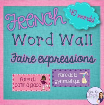 Do you want an easy way to help reinforce French faire expressions?   These word wall cards are perfect for your bulletin board or wall, and they will be a perfect addition to your classroom!  You'll get 40 faire expressions inside cute borders of different colors! Click here to check them out!