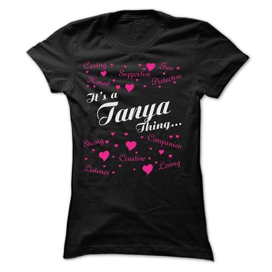 TANYA THING AWESOME SHIRT - #striped shirt #purple hoodie. CHEAP PRICE => https://www.sunfrog.com/Names/TANYA-THING-AWESOME-SHIRT.html?60505