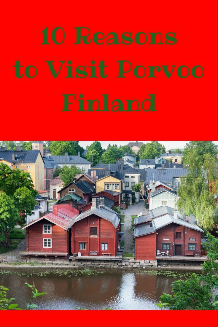10 reasons to visit Porvoo, the cutest small town in Finland and perfect day trip from Helsinki!:
