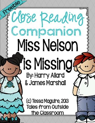 Free close reading unit for Miss Nelson is Missing