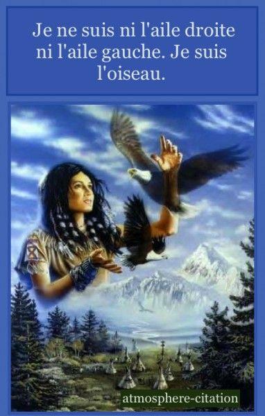 Proverbe indien     Je ne suis ni l'aile droite ni l'aile gauche. Je suis l'oiseau.