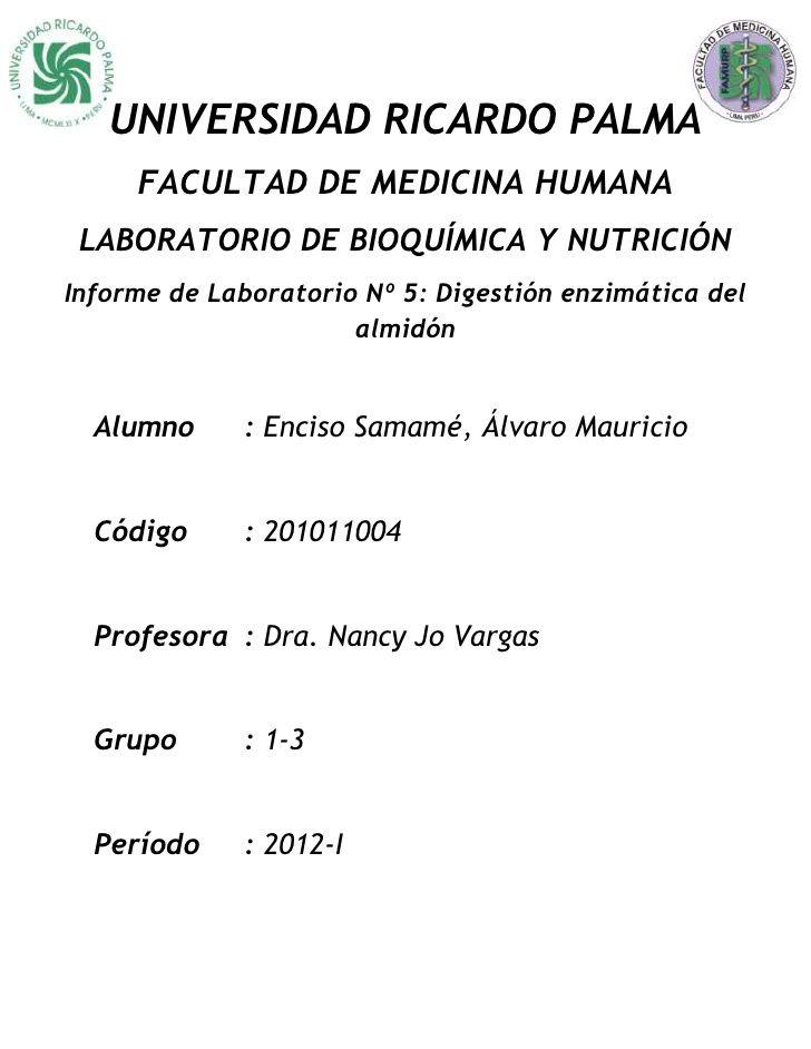 5º informe de laboratorio Bioquímica - Digestión enzimática del almidón