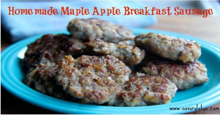 Homemade Maple Apple Breakfast Sausage   Recipe