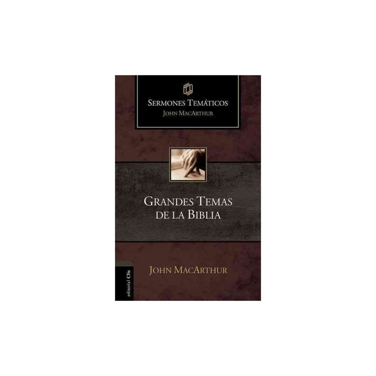 Grandes temas de la Biblia /Great Themes of the Bible (Hardcover) (John F. MacArthur)