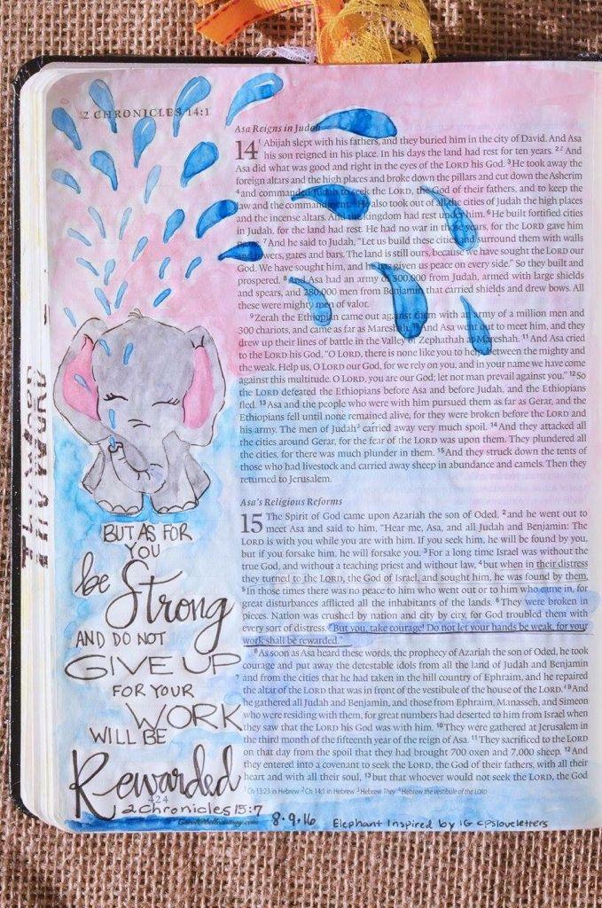 2 Chronicles 15:7, August 9, 2016, carol@belleauway.com, Watercolor, Illustrated Faith Pen, bible art journaling, bible journaling, illustrated faith