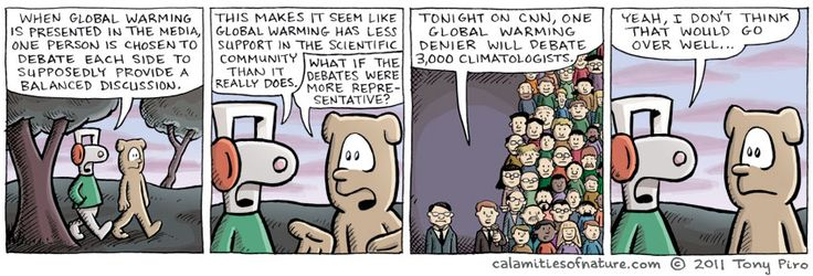 Maybe they can have the global warming denier mud wrestle the 3,000 climatologists to boost ratings!