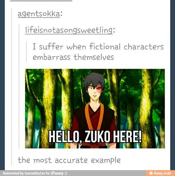 I remember watching this episode for the first time, and I felt so much secondhand embarrassment for Zuko.