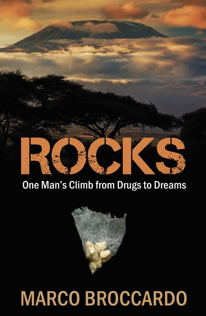 Final cover for ROCKS - One Man's Climb from Drugs to Dreams