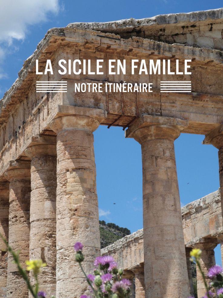 Conseil d'itinéraire pour visiter la Sicile en famille. Les étapes du roadtrip, les bonnes adresses et les endroits à ne pas manquer.