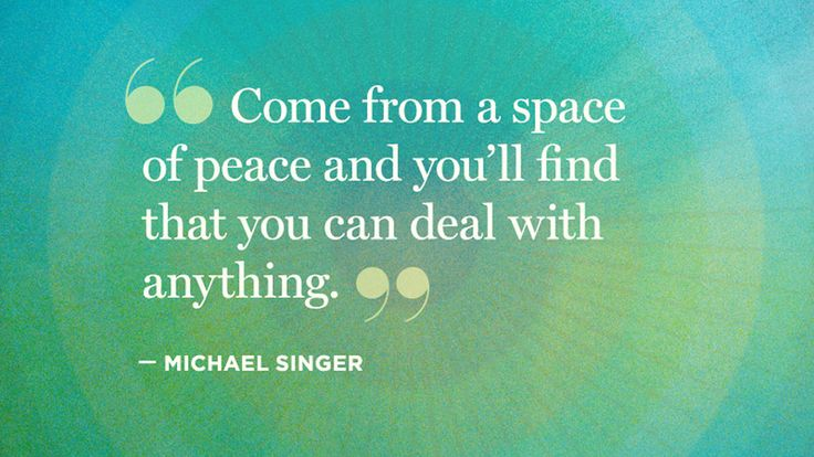 They're words of wisdom that will take you on a journey beyond yourself. Read these thoughts from  Michael Singer, author of The Untethered Soul.
