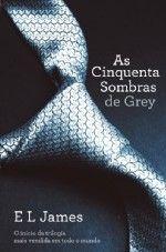As Cinquenta Sombras de Grey de E. L. James (2012)