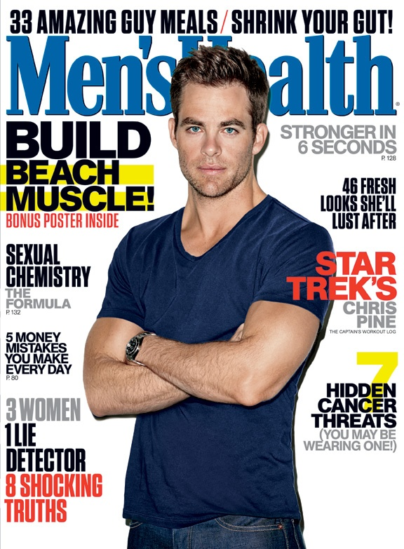June 2013 Cover guy: Chris Pine. Read his story here: http://www.menshealth.com/best-life/mens-health-chris-pine?cm_mmc=Pinterest-_-MensHealth-_-Content-BL-_-ChrisPineStarTrek
