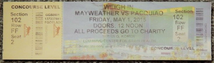 BOXING MANNY PACQUIAO VS MAYWEATHER WEIGH IN ORIGINAL USED TICKET MAY 1 2015