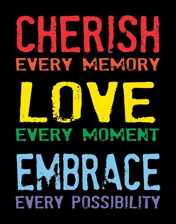 cherish quotes | Via Daniell Koepke