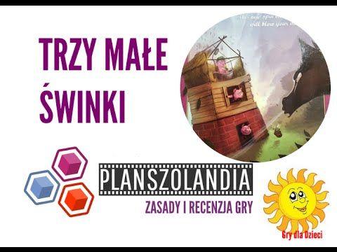 Planszolandia: Wideo recenzja i zasady gry dla dzieci - Trzy Małe Świnki # 89
