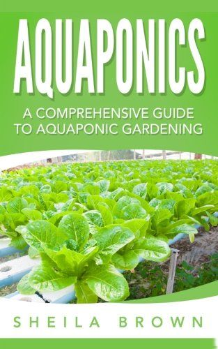 104 best books gardening farming and farm animals images on aquaponics a comprehensive guide to aquaponic gardening master a system that can solutioingenieria Image collections